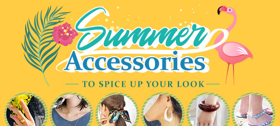 Summer Accessories: To spice up your look