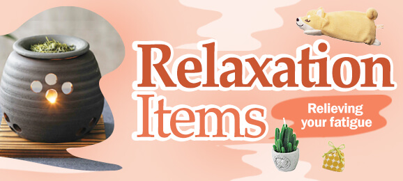 Relaxation Items: Relieving your fatigue