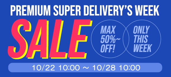 Premium Super Delivery Week: SALE
