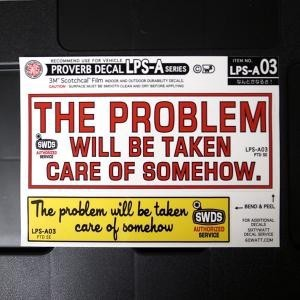 LPS-A003/THE PROBLEM WILL BE TAKEN/コトワザ2P シートステッカー