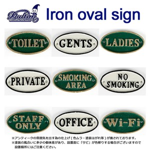 IRON OVAL SIGN