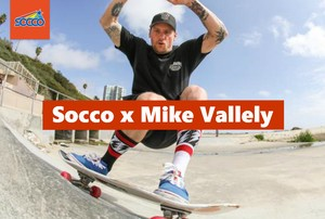 SOCCO × MIKE VALLELY