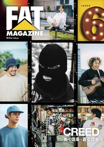 "FAT magazine Vol.6 2021 SPRING & SUMMER ""CREED"""